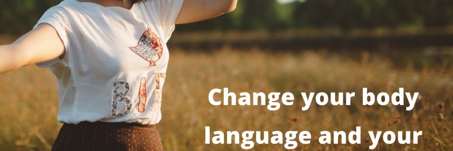 Change your body language