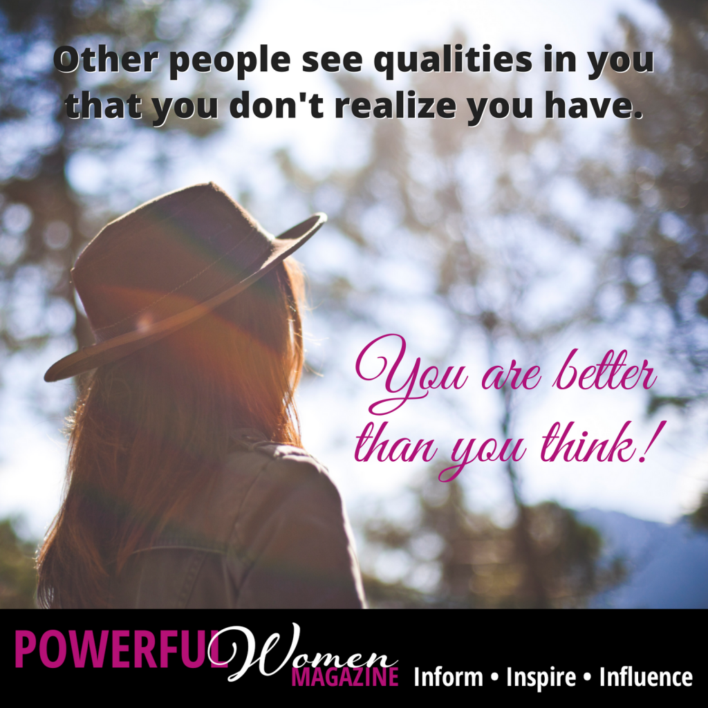 You are better than you think!
