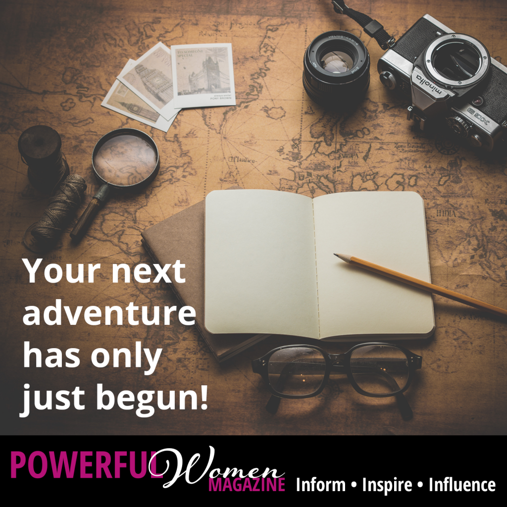 Your next adventure has only just begun!